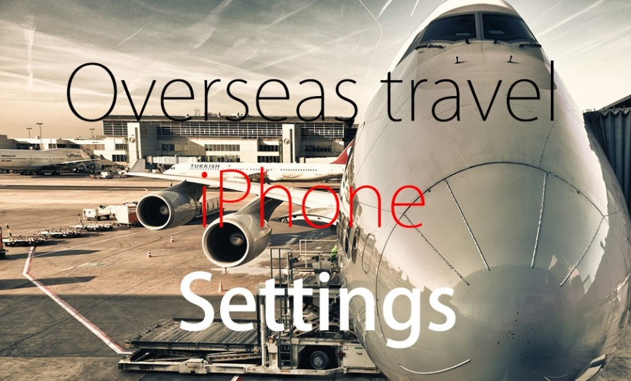 overseas-travel-iphone-settings